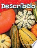 libro Descríbelo (tell Me About It) Guided Reading 6-pack