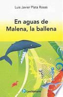 libro En Aguas De Malena, La Ballena