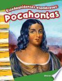 libro Estadounidenses Asombrosos: Pocahontas (amazing Americans: Pocahontas)