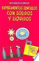 libro Experimentos Sencillos Con Sólidos Y Líquidos