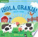 libro Indestructibles: ¡hola, Granja! / Hello, Farm!