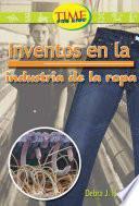 libro Invenciones En La Industria De La Ropa / Inventions In The Clothing Industry