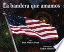 libro La Bandera Que Amamos