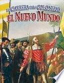 libro La Carrera Para Colonizar El Nuevo Mundo