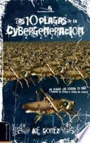 libro Las 10 Plagas De La Cybergeneración