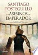 libro Los Asesinos Del Emperador