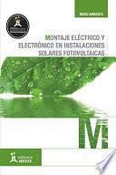 libro Montaje Eléctrico Y Electrónico En Instalaciones Solares Fotovoltaicas
