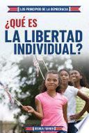 libro ¿qué Es La Libertad Individual? (what Is Individual Freedom?)