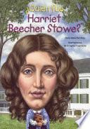libro Quien Fue Harriet Beecher Stowe? (who Was Harriet Beecher Stowe?)