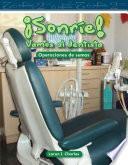 libro Sonrie! Vamos Al Dentista / Smile! A Trip To The Dentist