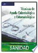 libro Técnicas De Ayuda Odontológica Y Estomatológica