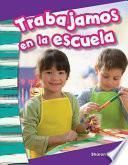 libro Trabajamos En La Escuela (we Work At School) Guided Reading 6-pack