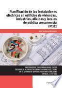libro Uf1332 Planificación De Las Instalaciones Eléctricas En Edificios De Viviendas, Industrias, Oficinas Y Locales De Pública Concurrencia