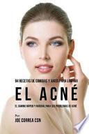 libro 94 Recetas De Comidas Y Jugos Para Limpiar El Acn