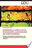 libro Ambiente Y Cultura En La Transmisión Y Prevención De Enfermedades