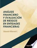 libro Anlisis Financiero Y Evaluacin De Riesgos En Entidades Financieras/ Financial Analysis And Risk Assessment In Financial Institutions