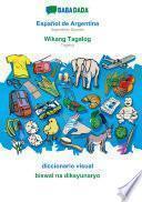 libro Babadada, Español De Argentina - Wikang Tagalog, Diccionario Visual - Biswal Na Diksyunaryo