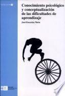 libro Conocimiento Psicológico Y Conceptualización De Las Dificultades De Aprendizaje