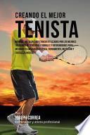 libro Creando El Mejor Tenista