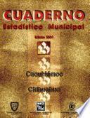 libro Cuauhtémoc Chihuahua. Cuaderno Estadístico Municipal 2001