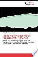 libro De La Historia Escrita Al Documental Histórico