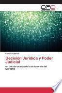 libro Decisión Jurídica Y Poder Judicial