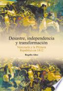 libro Desastre, Independencia Y Transformación