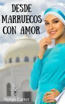 libro Desde Marruecos Con Amor