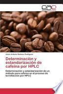 libro Determinación Y Estandarización De Cafeína Por Hplc