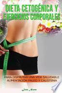 libro Dieta Cetogénica Y Ejercicios Corporales