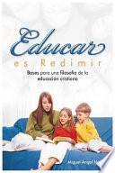 libro Educar Es Redimir