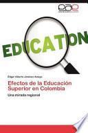 Efectos De La Educación Superior En Colombi