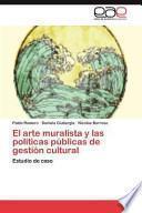 libro El Arte Muralista Y Las Políticas Públicas De Gestión Cultural