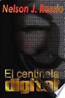 libro El Centinela Digital