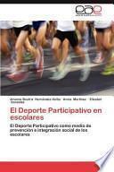 El Deporte Participativo En Escolares