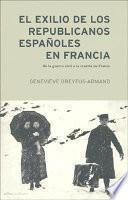libro El Exilio De Los Republicanos Españoles En Francia