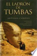 libro El Ladrón De Tumbas