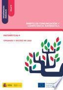 libro Enseñanzas Iniciales: Nivel Ii. Ámbito De Comunicación Y Competencia Matemática. Matemáticas 4. Organizo Y Decoro Mi Casa