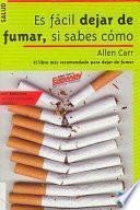 libro Es Fácil Dejar De Fumar, Si Sabes Cómo