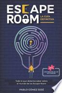 libro Escape Room. La Guía Definitiva