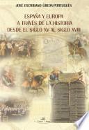 libro España Y Europa A Través De La Historia Desde El Siglo Xv Hasta El Siglo Xviii