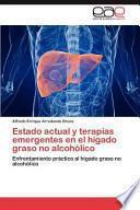 libro Estado Actual Y Terapias Emergentes En El Hígado Graso No Alcohólico