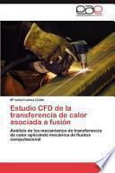 libro Estudio Cfd De La Transferencia De Calor Asociada A Fusión