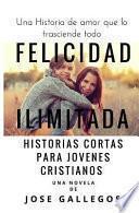 libro Felicidad Ilimitada