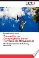 libro Formación Por Competencias Como Herramienta Motivacional