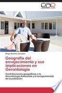 libro Geografía Del Envejecimiento Y Sus Implicaciones En Gerontología