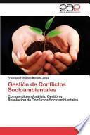 libro Gestión De Conflictos Socioambientales
