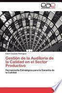libro Gestión De La Auditoria De La Calidad En El Sector Productivo