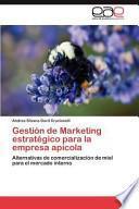 libro Gestión De Marketing Estratégico Para La Empresa Apícol