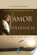 libro Hacia Una Civilizacin Global De Amor Y Tolerancia
